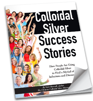 Real-Life Colloidal Silver Success Stories (book)