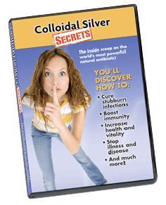 Colloidal Silver Secrets I DVD Cover