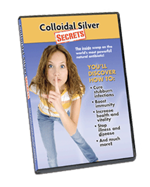 Colloidal Silver Secrets DVD